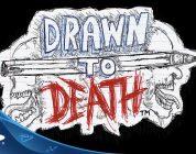 نگاهی به Drawn to Death
