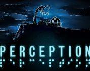 تاریخ انتشار عنوان ترسناک مورد انتظار Perception اعلام شد
