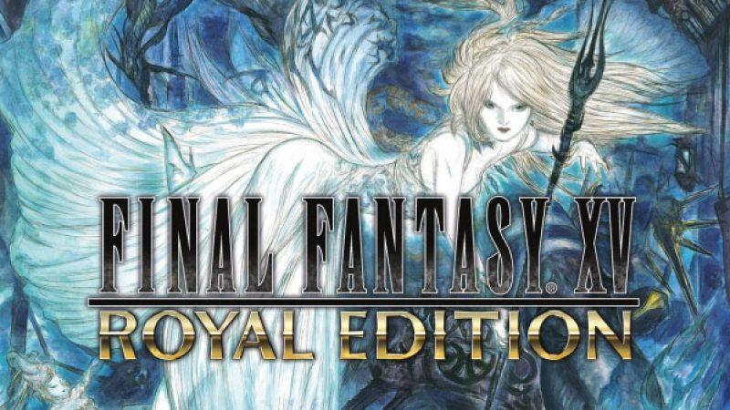 عنوان «Final Fantasy XV : Royal Edition» معرفی شد
