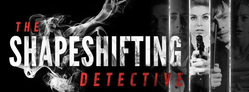 بررسی بازی The Shapeshifting Detective