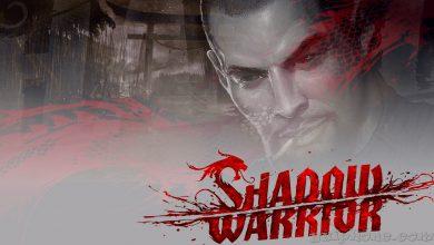Photo of نسخه بازسازی شده Shadow Warrior برای Xbox One و PS4 منتشر خواهد شد