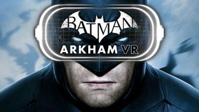 Photo of عرضه عنوان Batman: Arkham VR برای PC تأیید شد