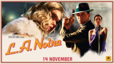 Photo of ریمستر عنوان «L.A Noire» تائید شد
