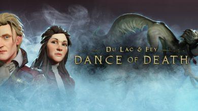 Photo of بررسی بازی Dance of Death: Du Lac & Fey